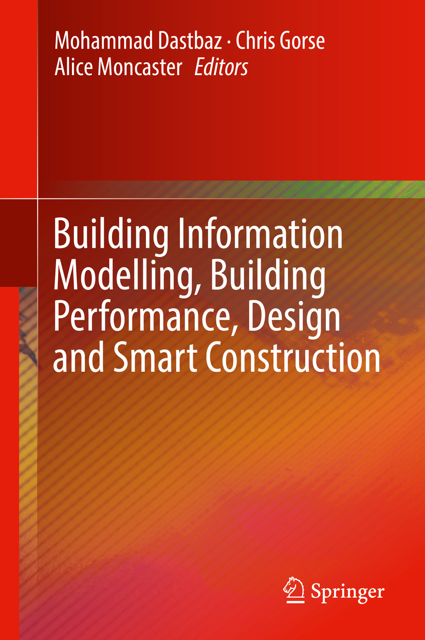 Dastbaz, Mohammad - Building Information Modelling, Building Performance, Design and Smart Construction, ebook