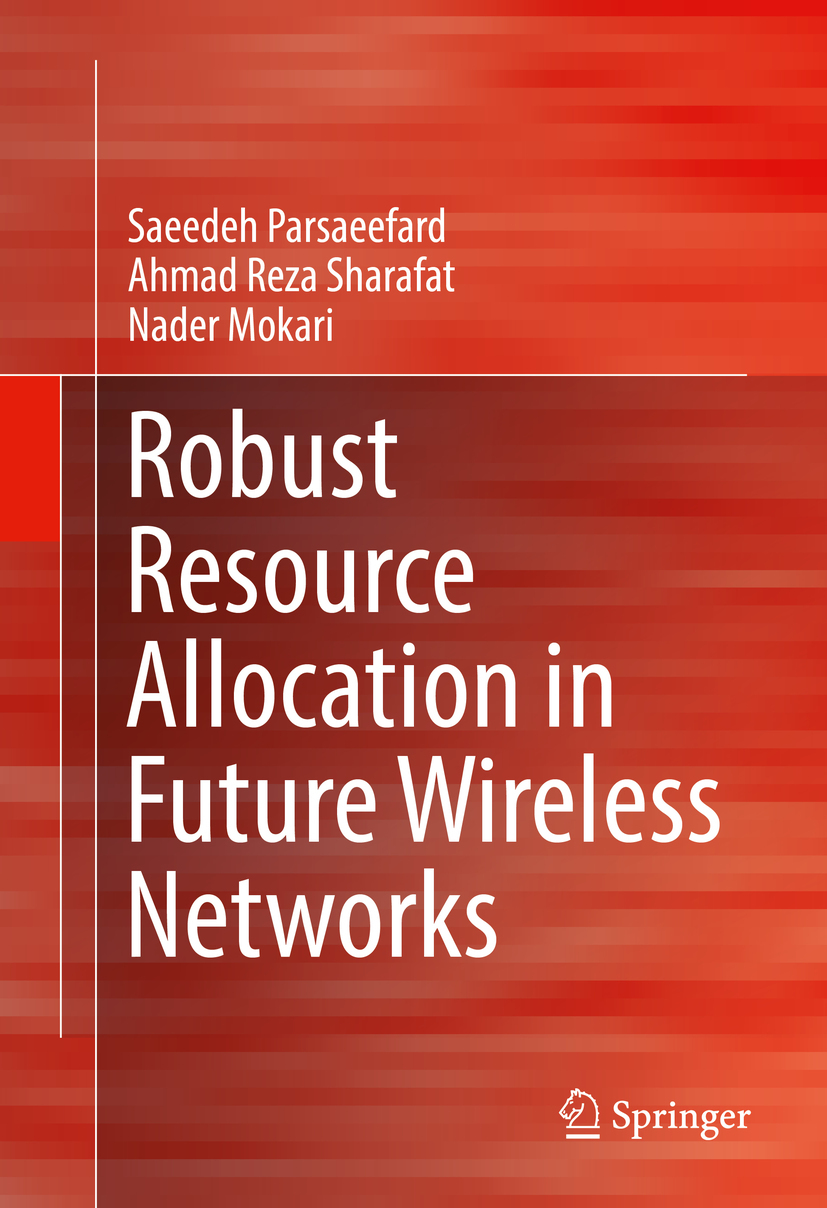 Mokari, Nader - Robust Resource Allocation in Future Wireless Networks, ebook