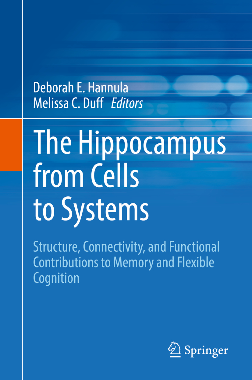 Duff, Melissa C. - The Hippocampus from Cells to Systems, ebook