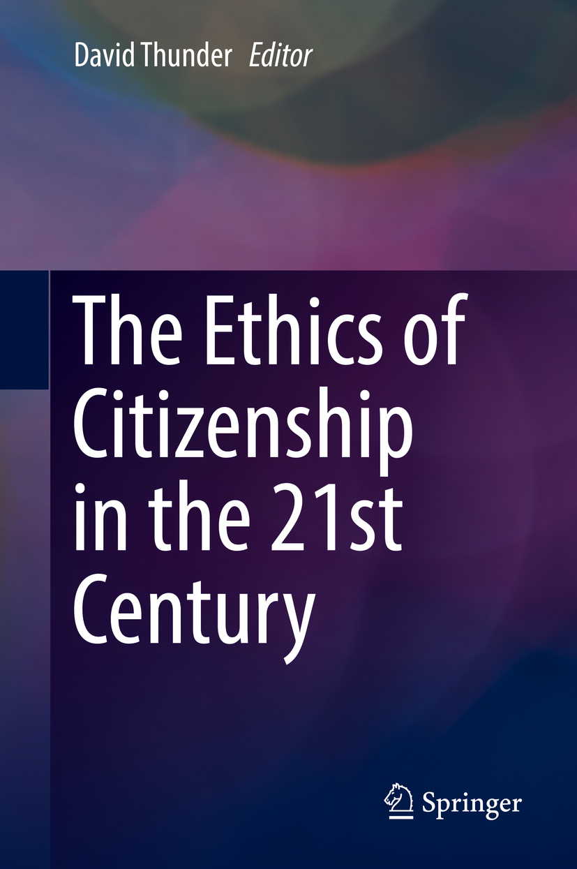 Thunder, David - The Ethics of Citizenship in the 21st Century, ebook