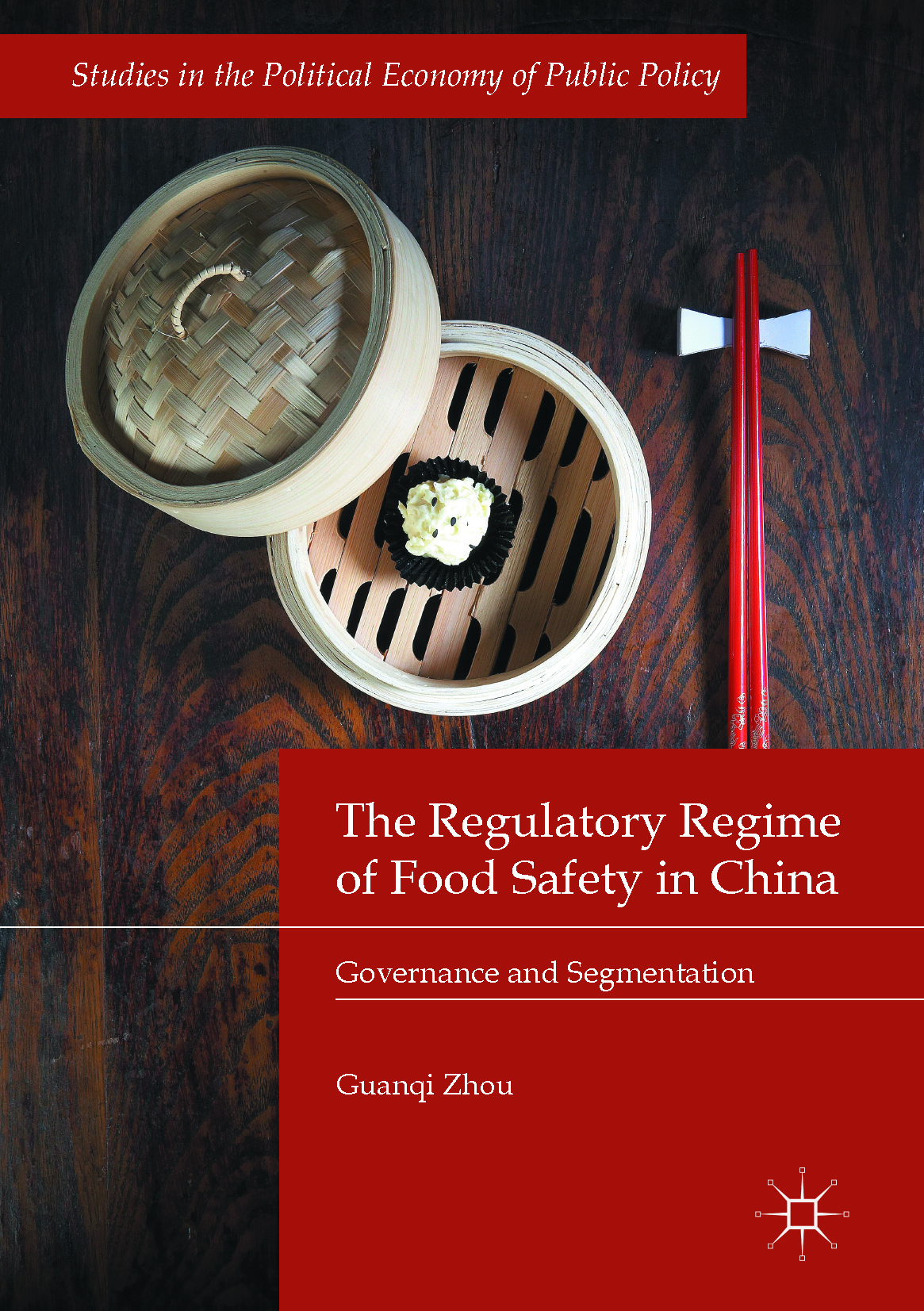 Zhou, Guanqi - The Regulatory Regime of Food Safety in China, ebook