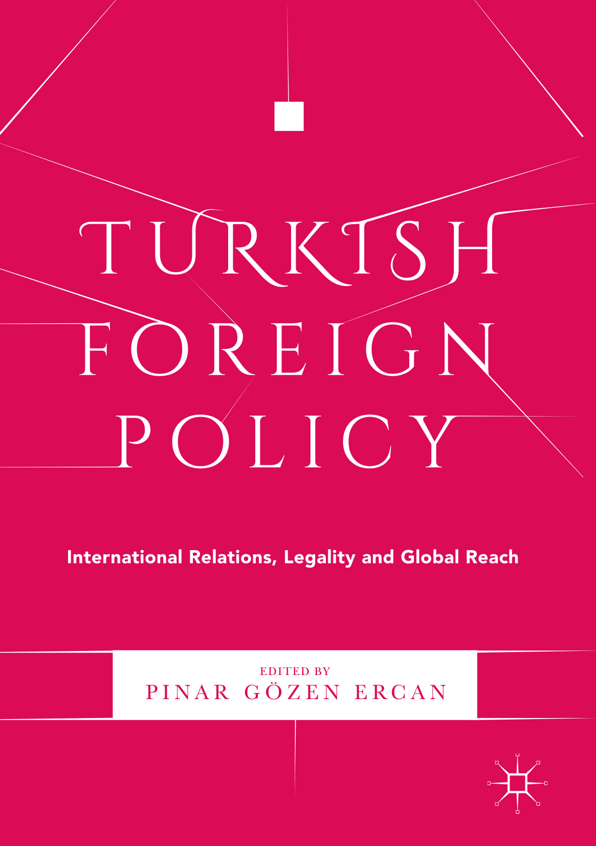 Ercan, Pınar  Gözen - Turkish Foreign Policy, ebook