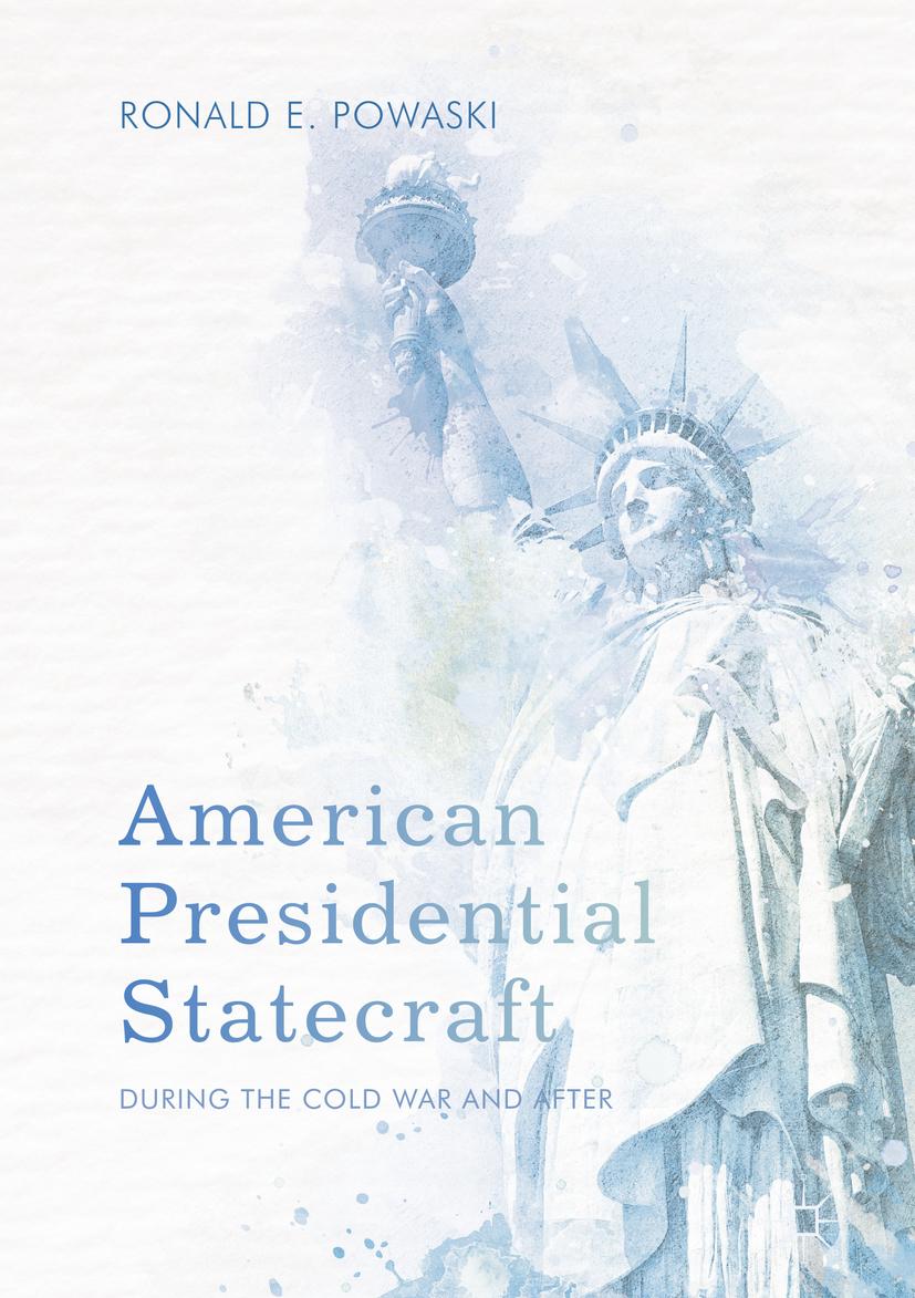 Powaski, Ronald E. - American Presidential Statecraft, ebook