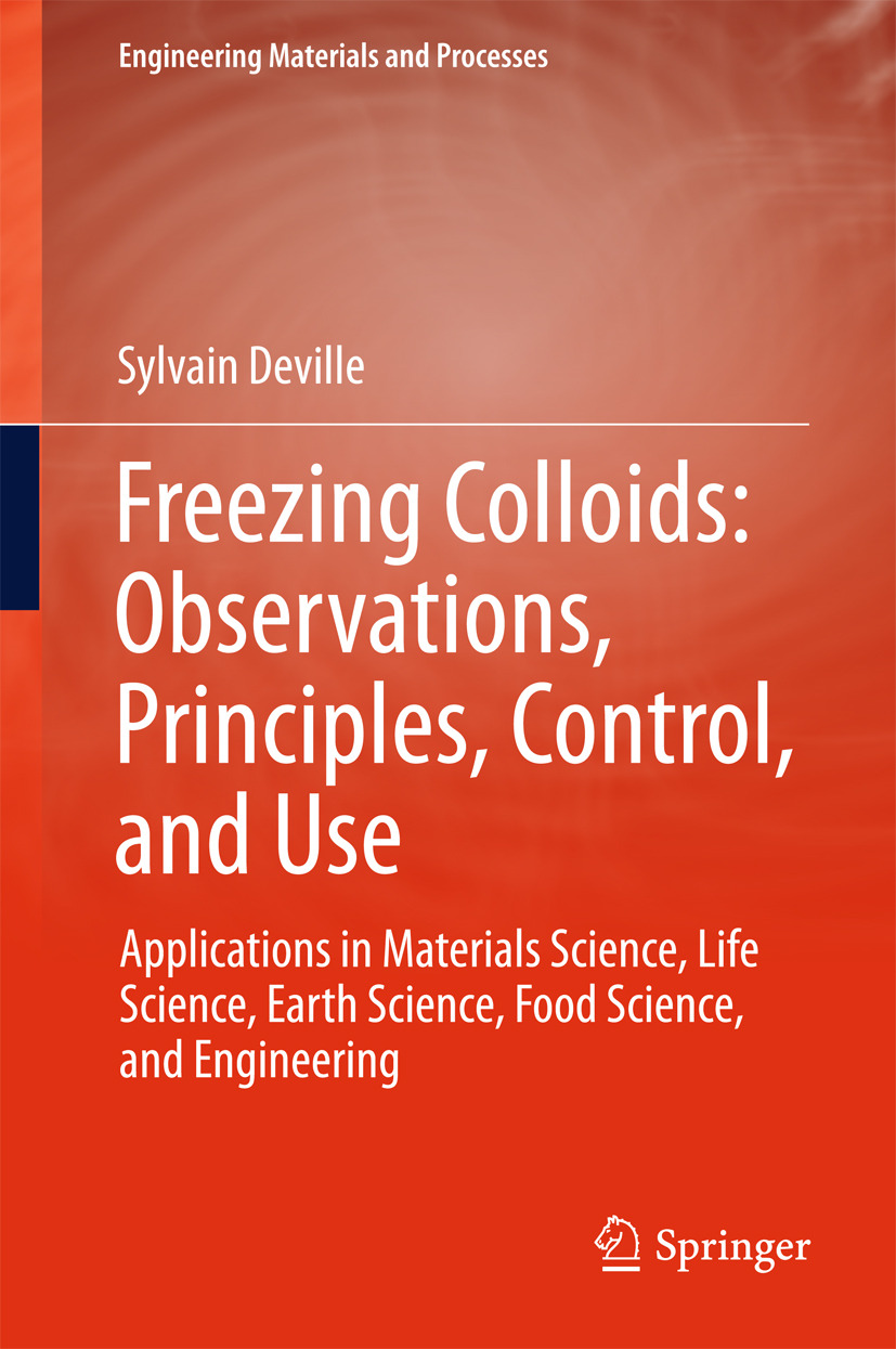 Deville, Sylvain - Freezing Colloids: Observations, Principles, Control, and Use, ebook