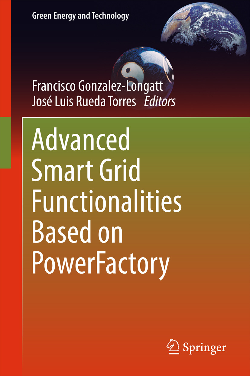Gonzalez-Longatt, Francisco - Advanced Smart Grid Functionalities Based on PowerFactory, ebook