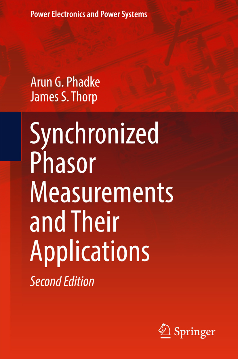 Phadke, Arun G. - Synchronized Phasor Measurements and Their Applications, ebook