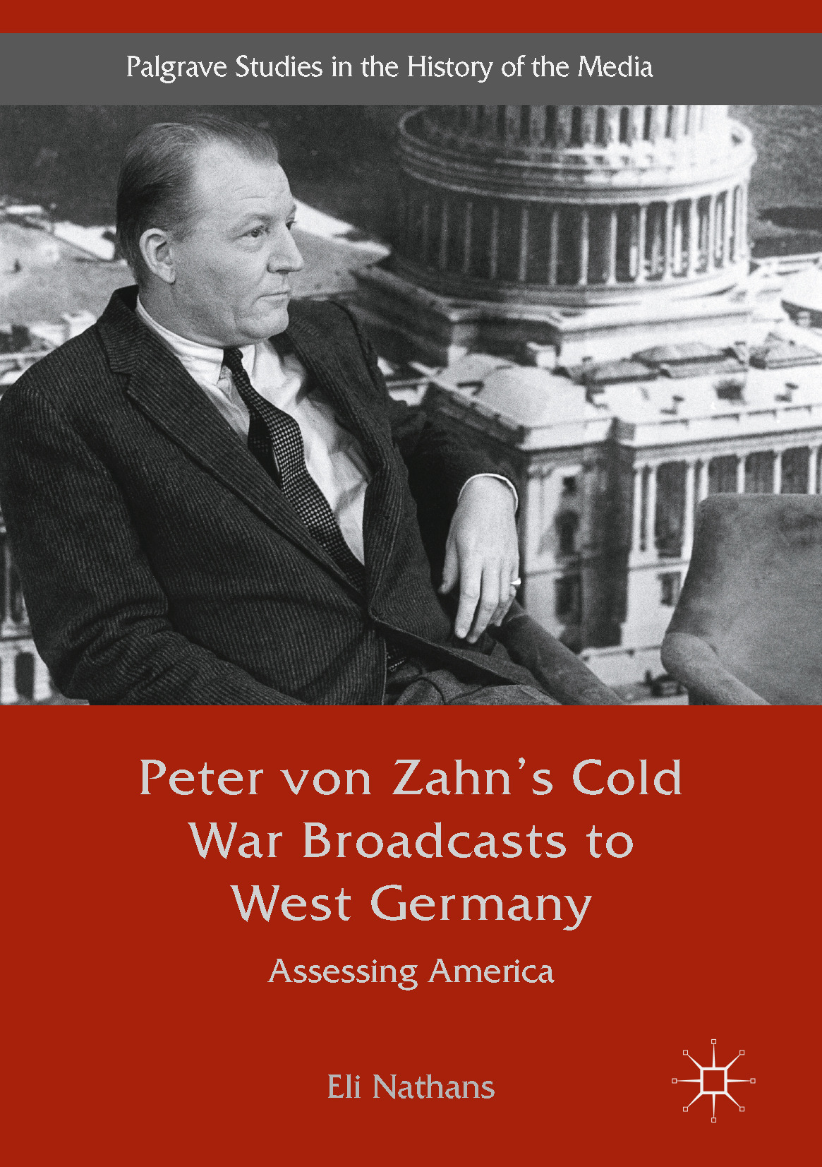 Nathans, Eli - Peter von Zahn's Cold War Broadcasts to West Germany, ebook