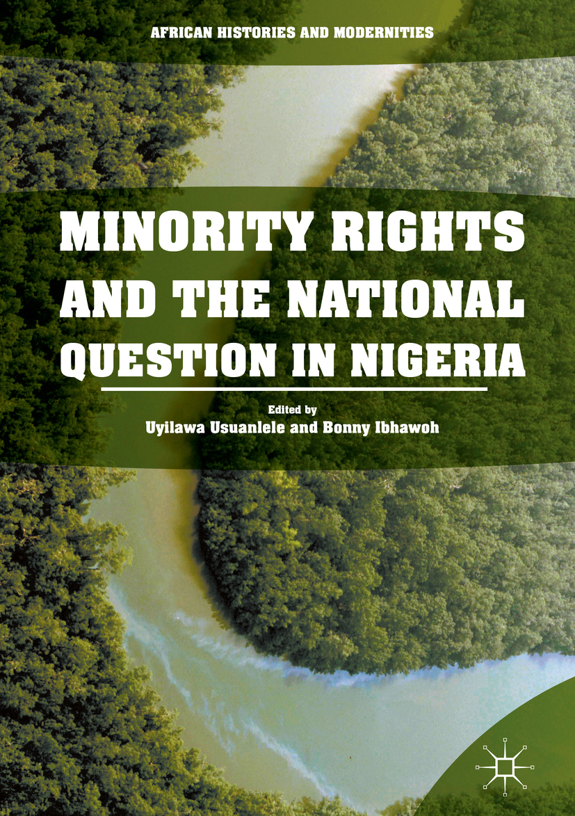 Ibhawoh, Bonny - Minority Rights and the National Question in Nigeria, ebook