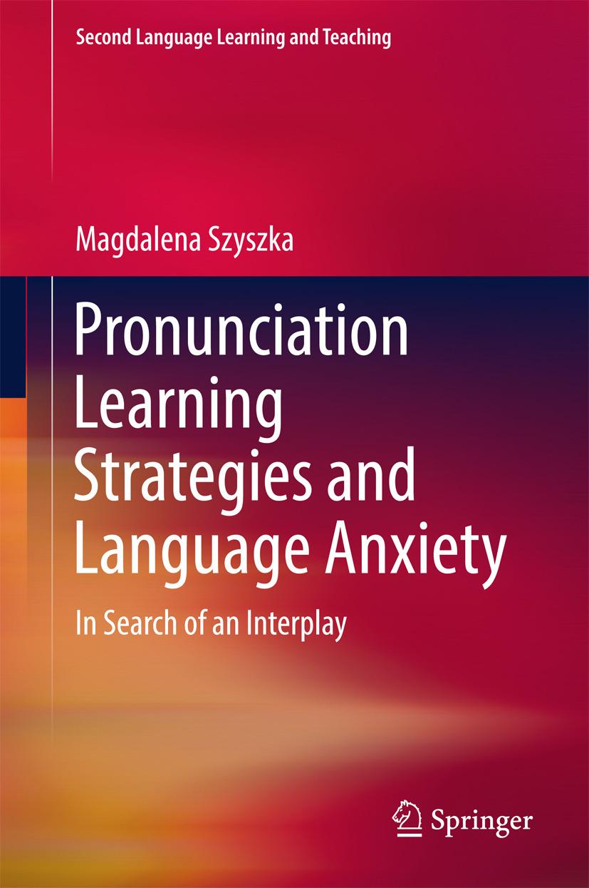 Szyszka, Magdalena - Pronunciation Learning Strategies and Language Anxiety, ebook