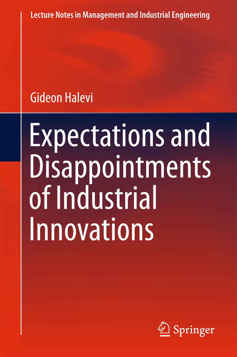 Halevi, Gideon - Expectations and Disappointments of Industrial Innovations, ebook