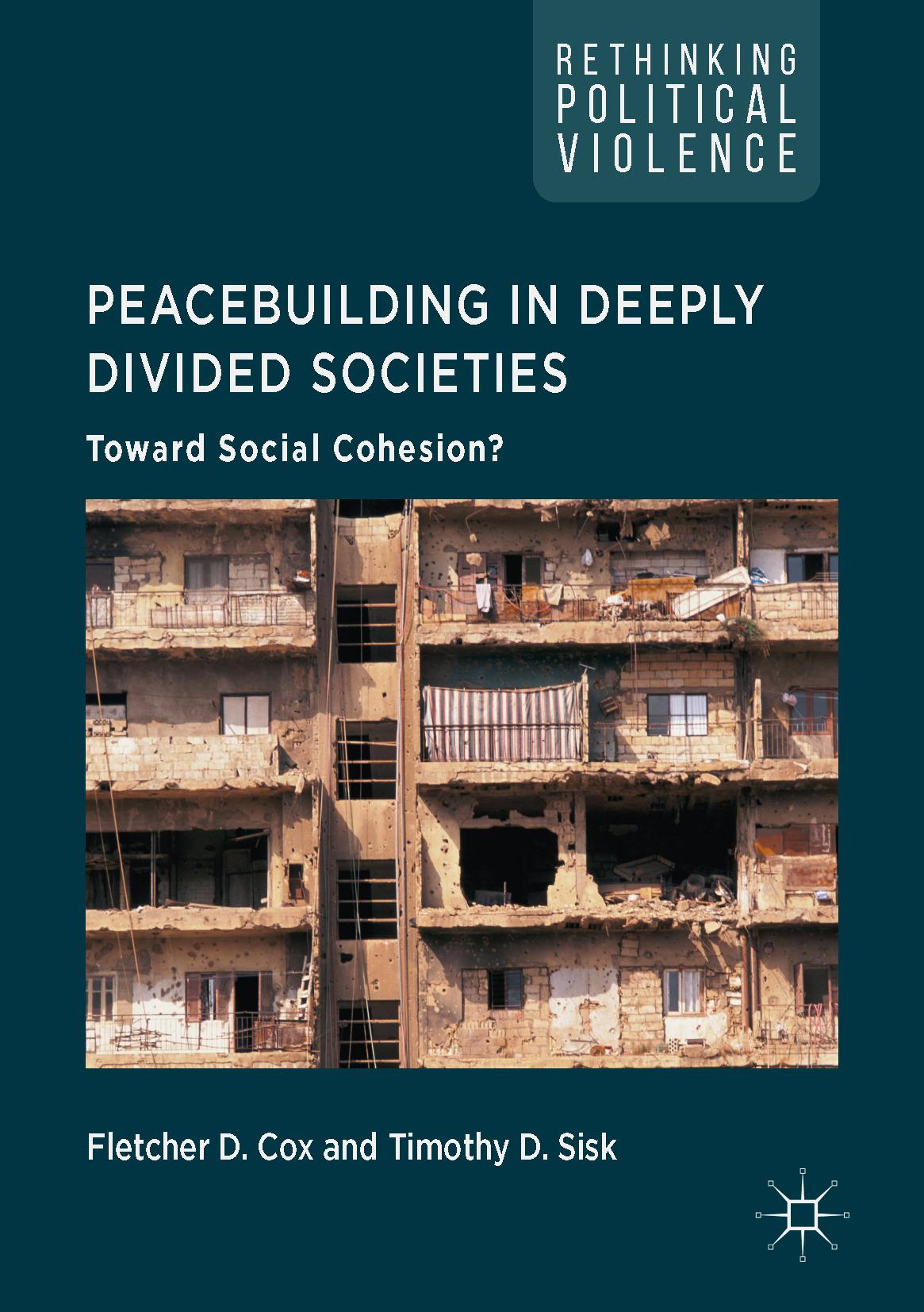 Cox, Fletcher D. - Peacebuilding in Deeply Divided Societies, ebook