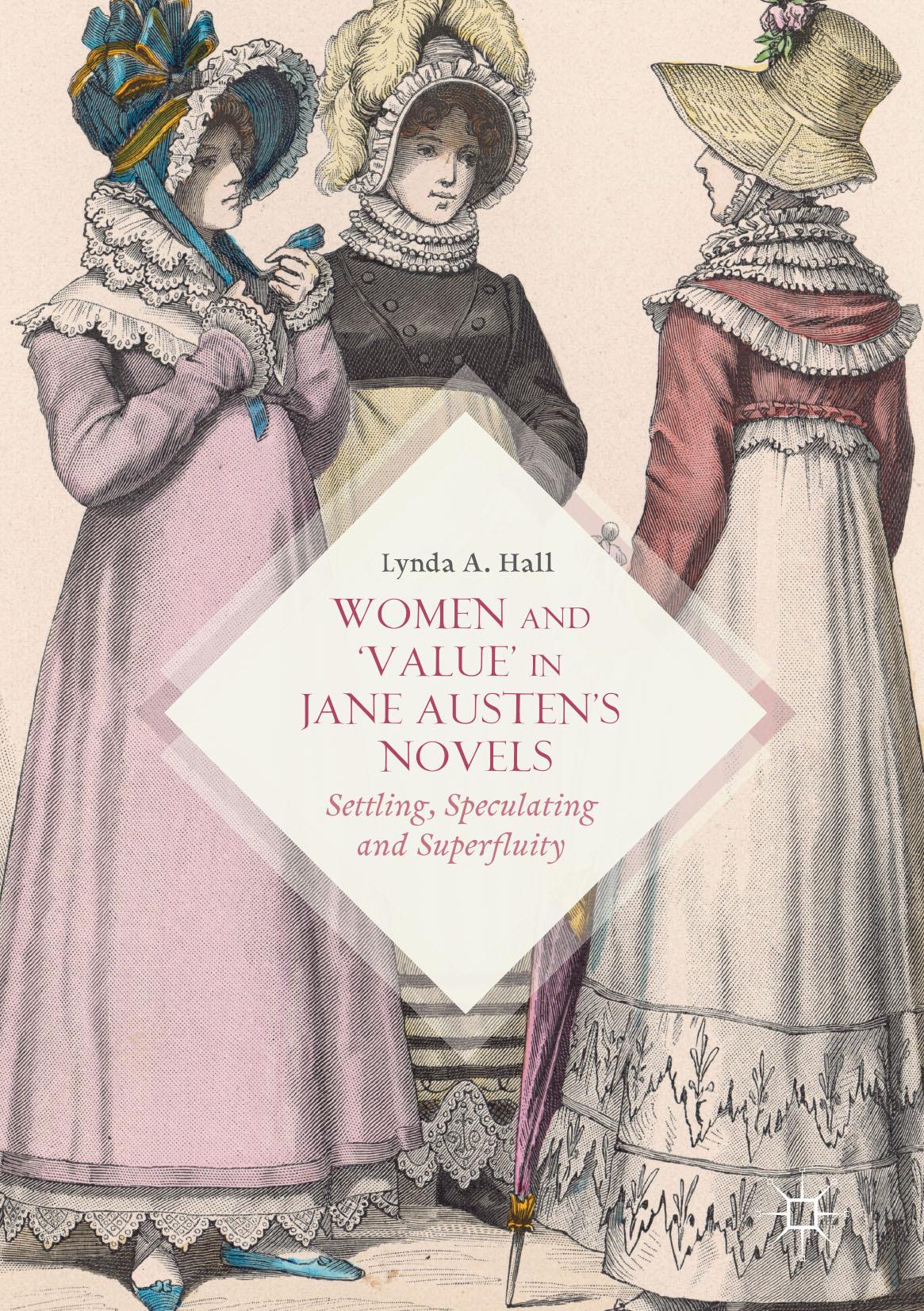 Hall, Lynda A. - Women and 'Value' in Jane Austen's Novels, ebook