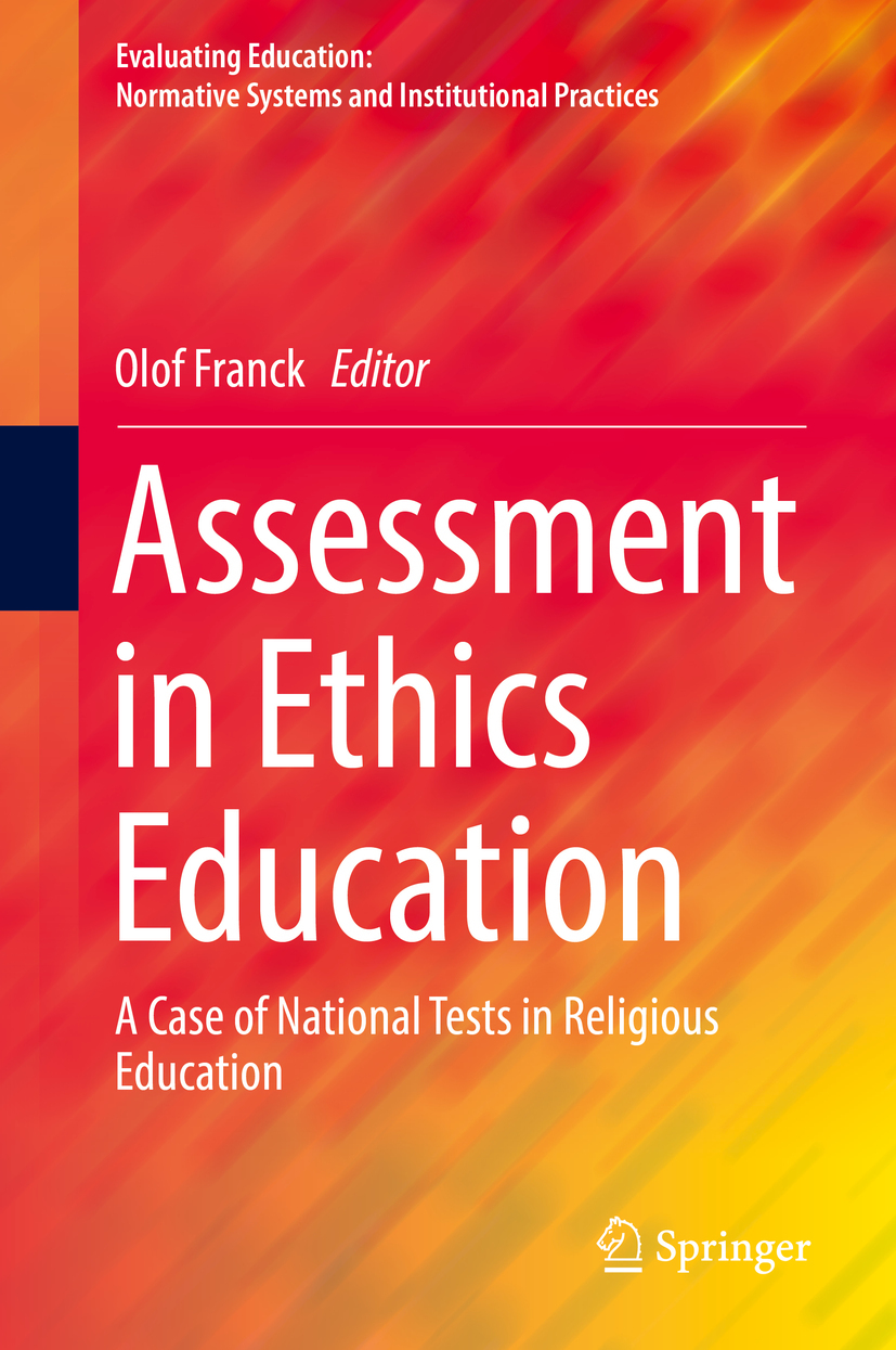 Franck, Olof - Assessment in Ethics Education, ebook