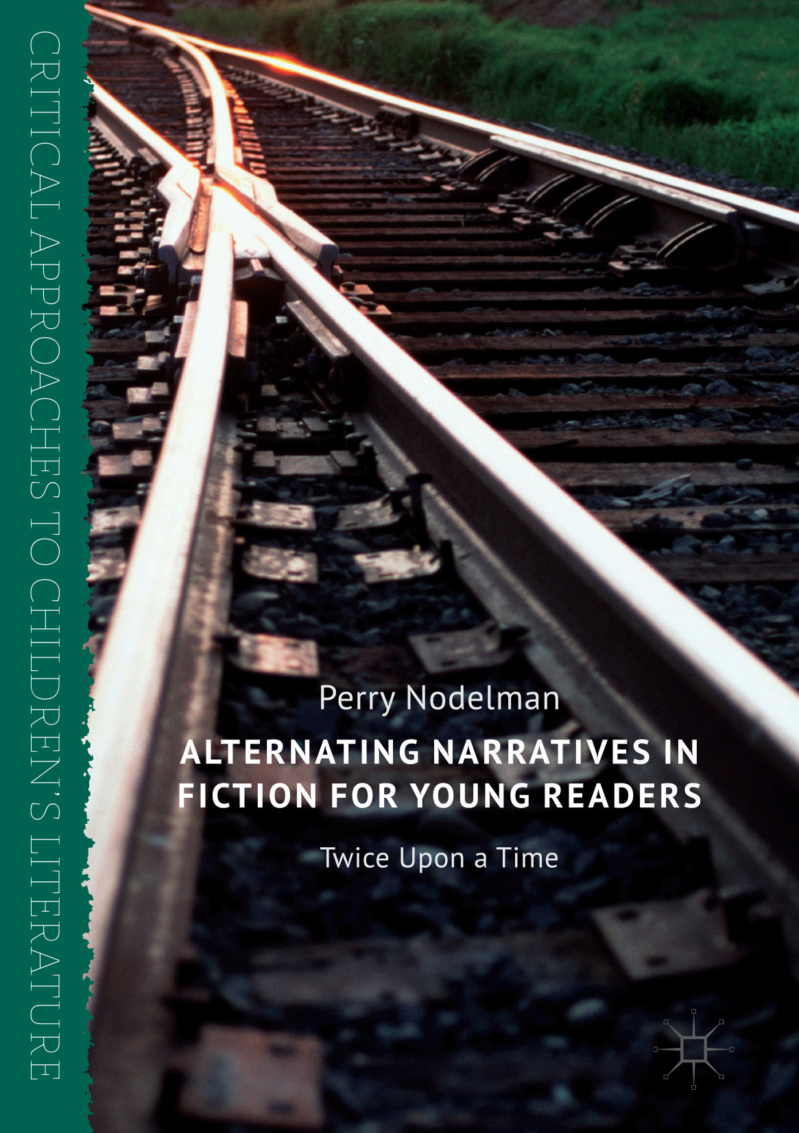 Nodelman, Perry - Alternating Narratives in Fiction for Young Readers, ebook