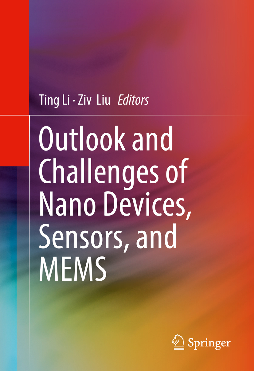 Li, Ting - Outlook and Challenges of Nano Devices, Sensors, and MEMS, ebook