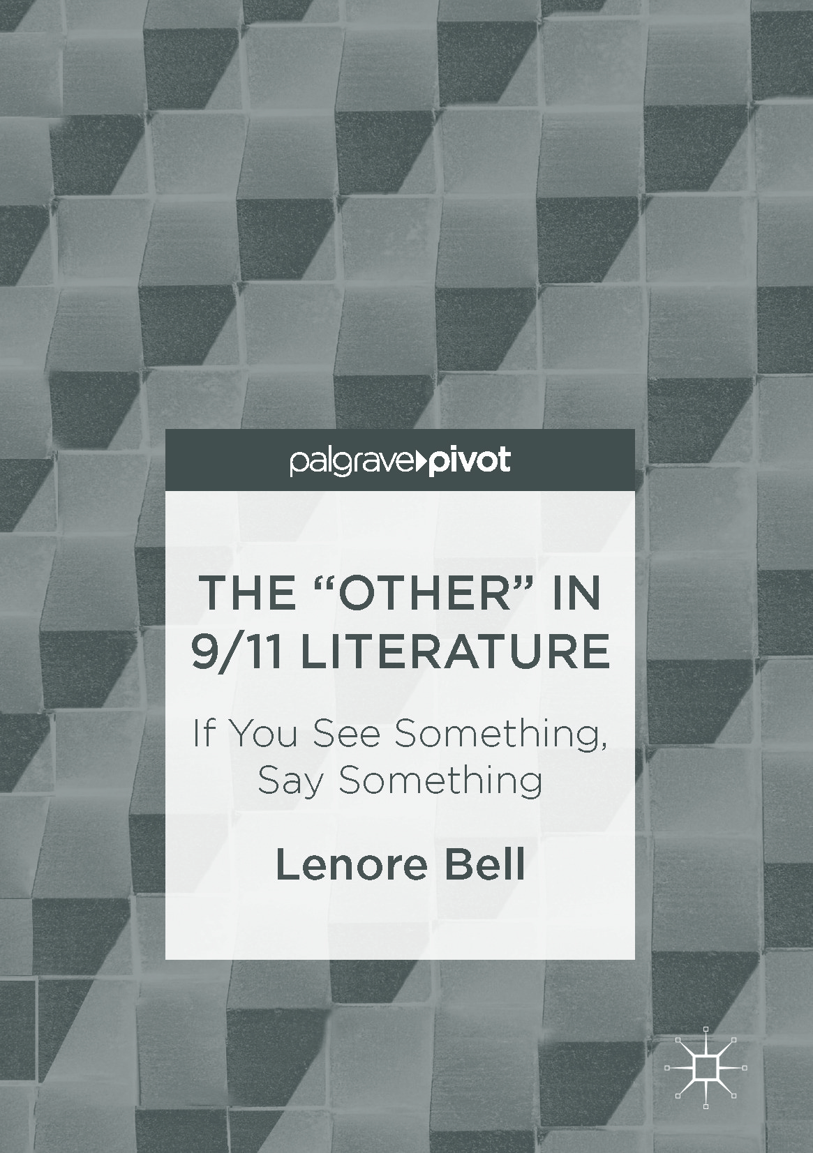 "Bell, Lenore - The ""Other"" In 9/11 Literature, ebook"
