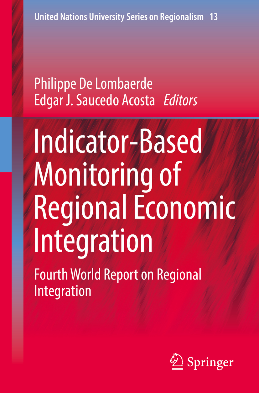 Acosta, Edgar J. Saucedo - Indicator-Based Monitoring of Regional Economic Integration, ebook