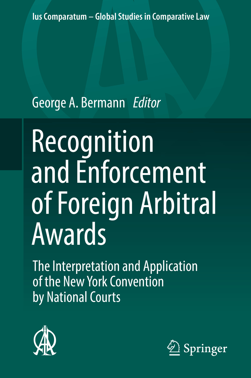 Bermann, George A. - Recognition and Enforcement of Foreign Arbitral Awards, ebook