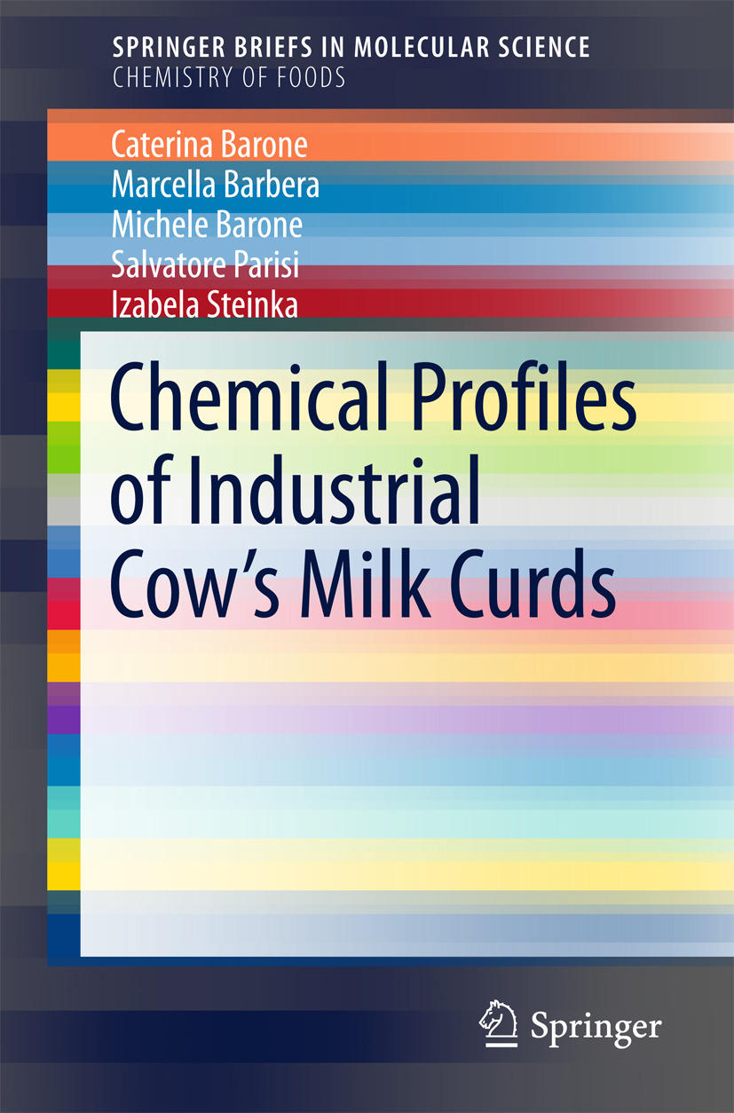 Barbera, Marcella - Chemical Profiles of Industrial Cow's Milk Curds, ebook