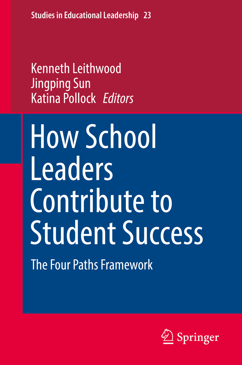 Leithwood, Kenneth - How School Leaders Contribute to Student Success, ebook