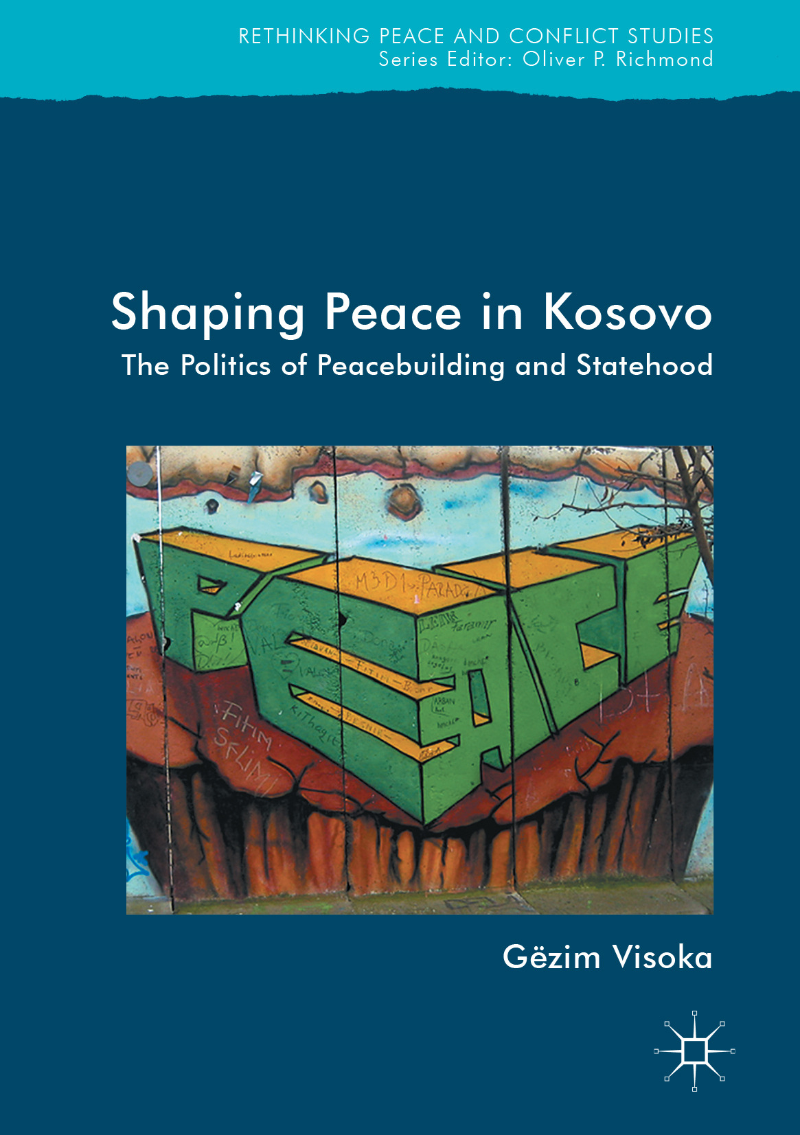 Visoka, Gëzim - Shaping Peace in Kosovo, ebook