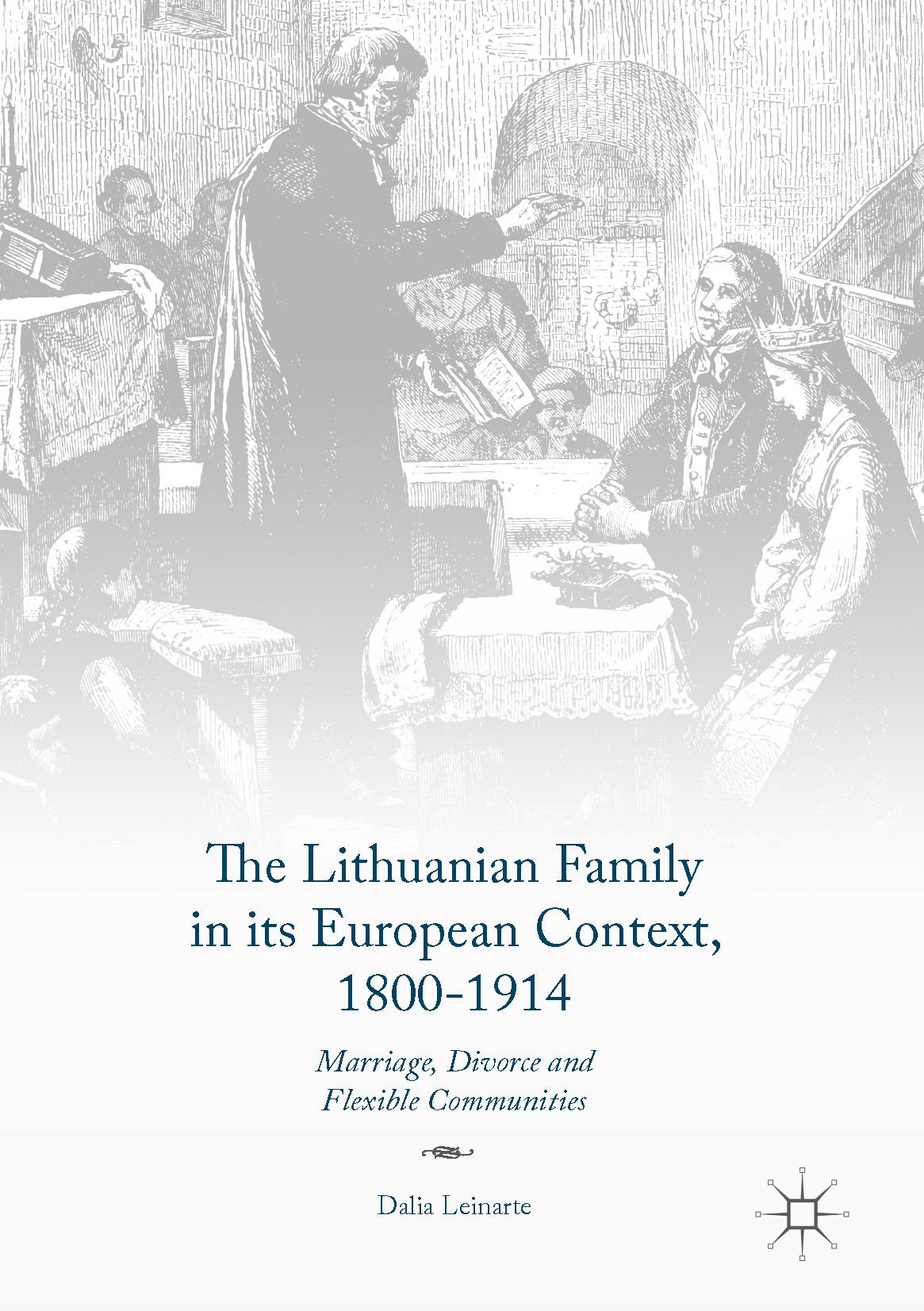 Leinarte, Dalia - The Lithuanian Family in its European Context, 1800-1914, ebook