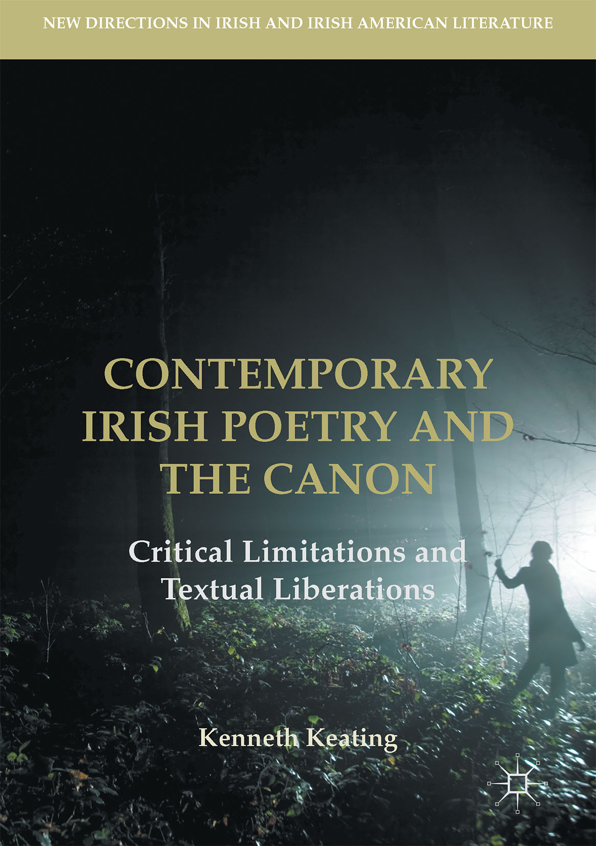 Keating, Kenneth - Contemporary Irish Poetry and the Canon, ebook