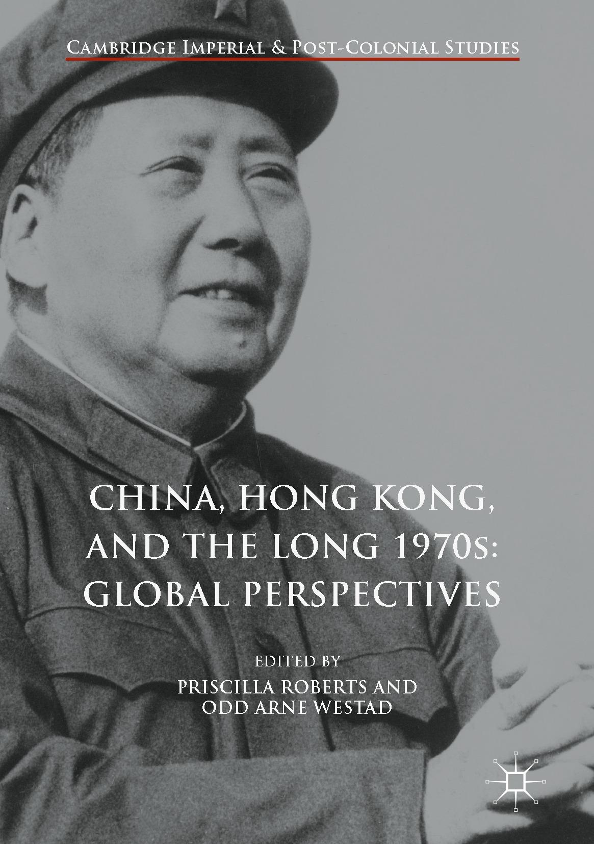 Roberts, Priscilla - China, Hong Kong, and the Long 1970s: Global Perspectives, ebook
