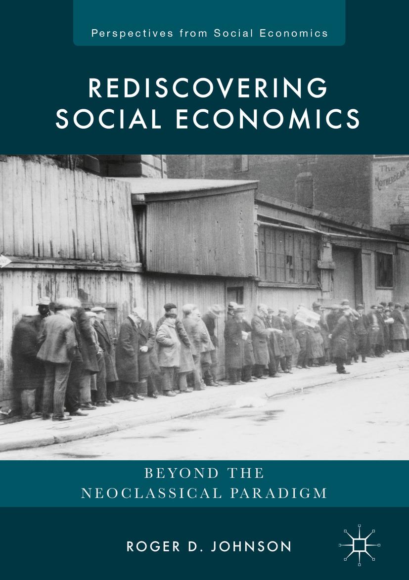 Johnson, Roger D. - Rediscovering Social Economics, ebook