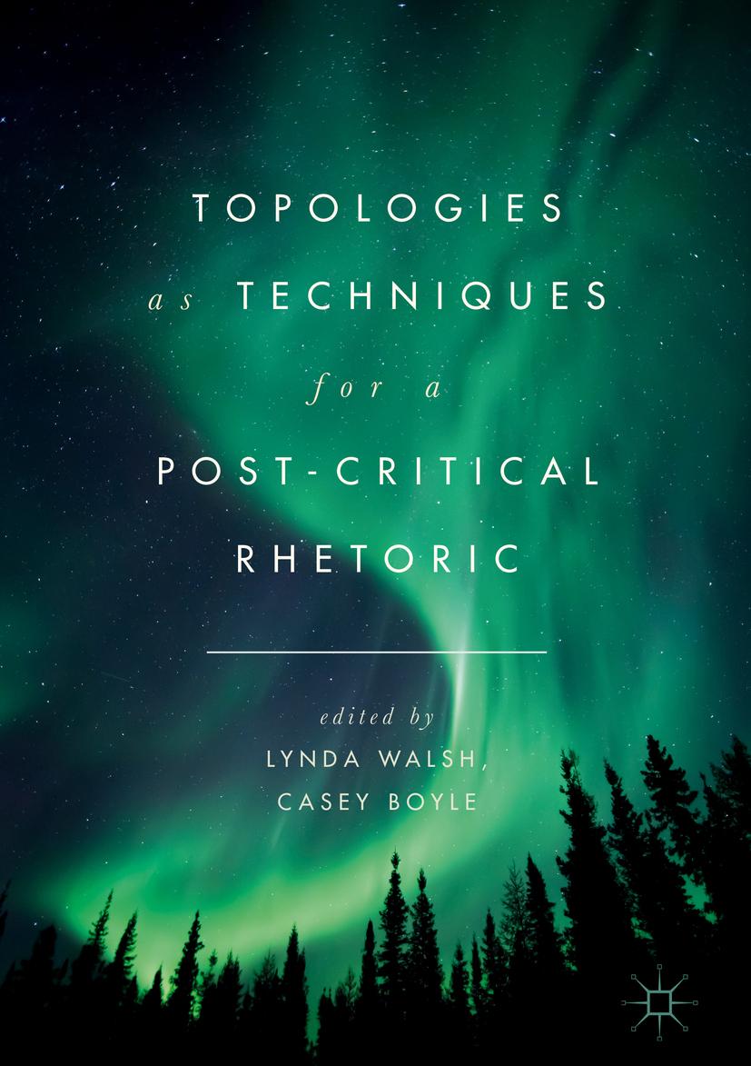 Boyle, Casey - Topologies as Techniques for a Post-Critical Rhetoric, ebook