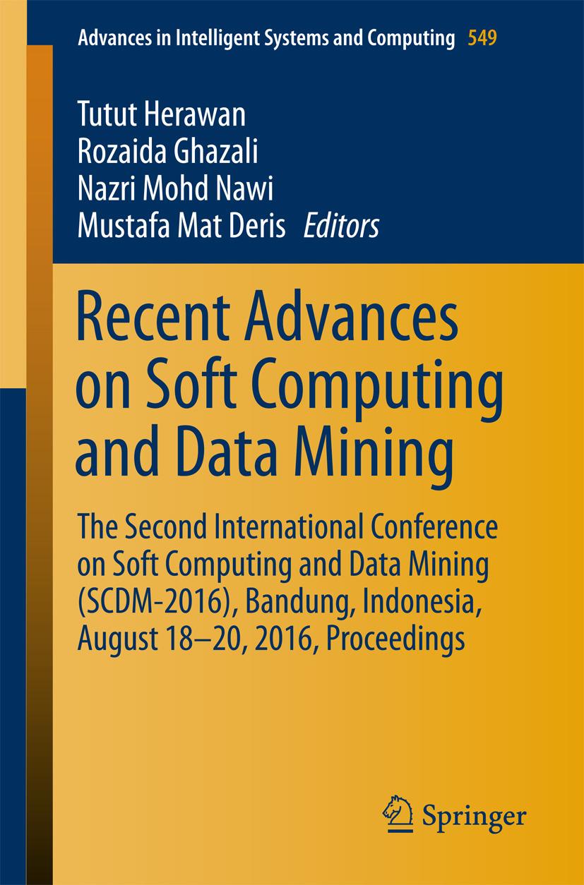 Deris, Mustafa Mat - Recent Advances on Soft Computing and Data Mining, ebook