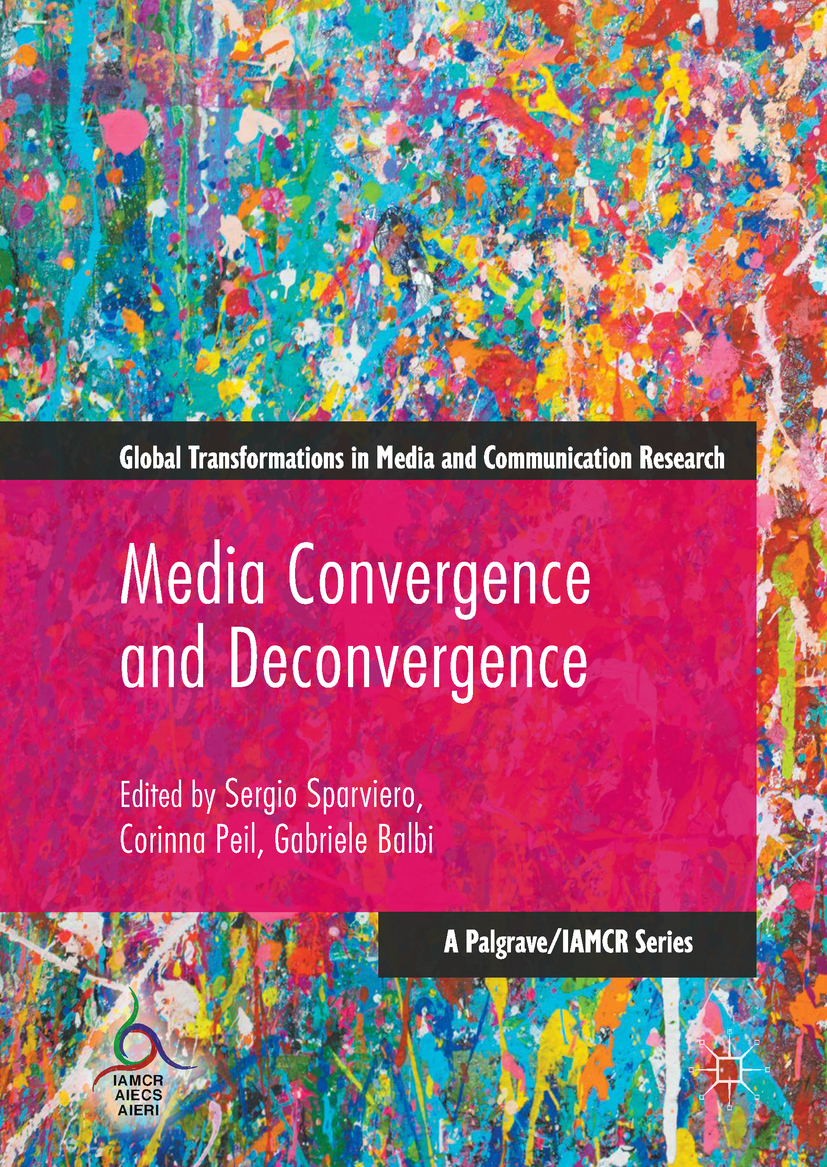 Balbi, Gabriele - Media Convergence and Deconvergence, ebook