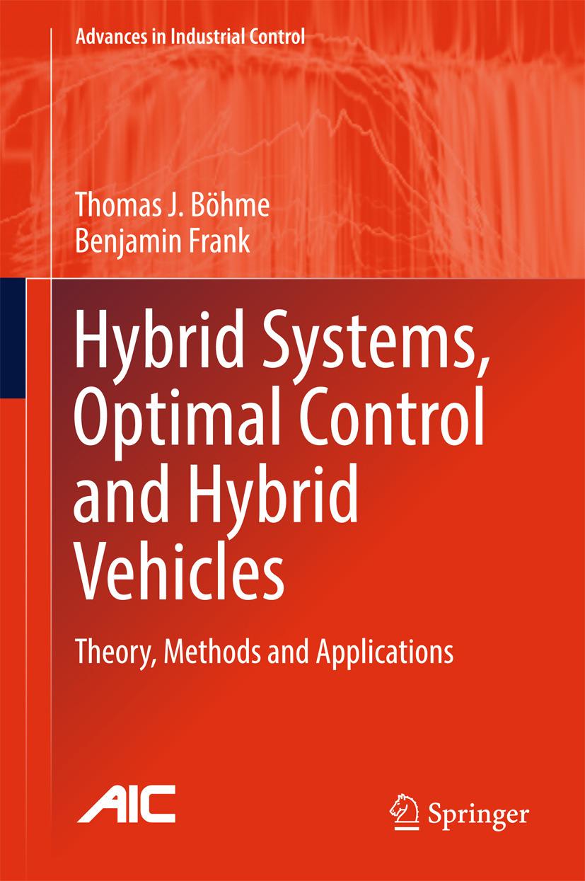 Böhme, Thomas J. - Hybrid Systems, Optimal Control and Hybrid Vehicles, ebook
