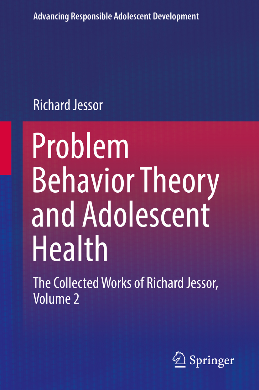 Jessor, Richard - Problem Behavior Theory and Adolescent Health, ebook