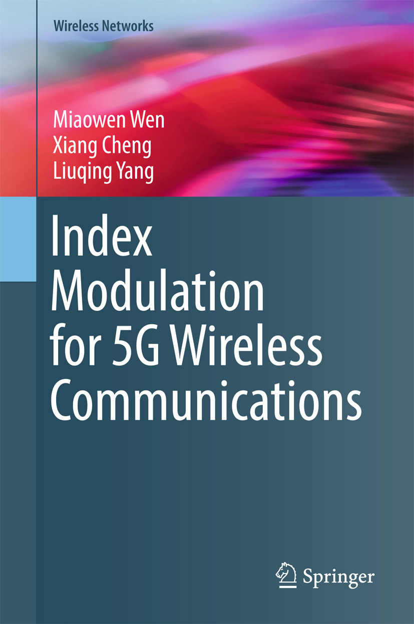 Cheng, Xiang - Index Modulation for 5G Wireless Communications, ebook