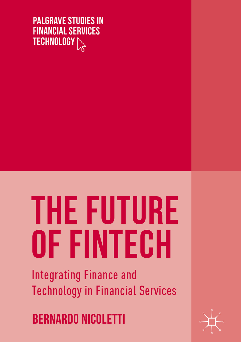 Nicoletti, Bernardo - The Future of FinTech, ebook