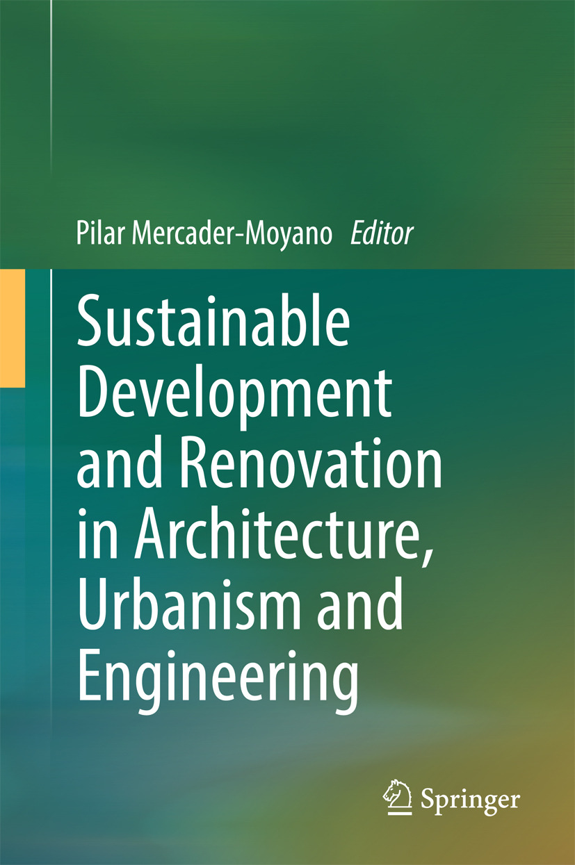 Mercader-Moyano, Pilar - Sustainable Development and Renovation in Architecture, Urbanism and Engineering, ebook