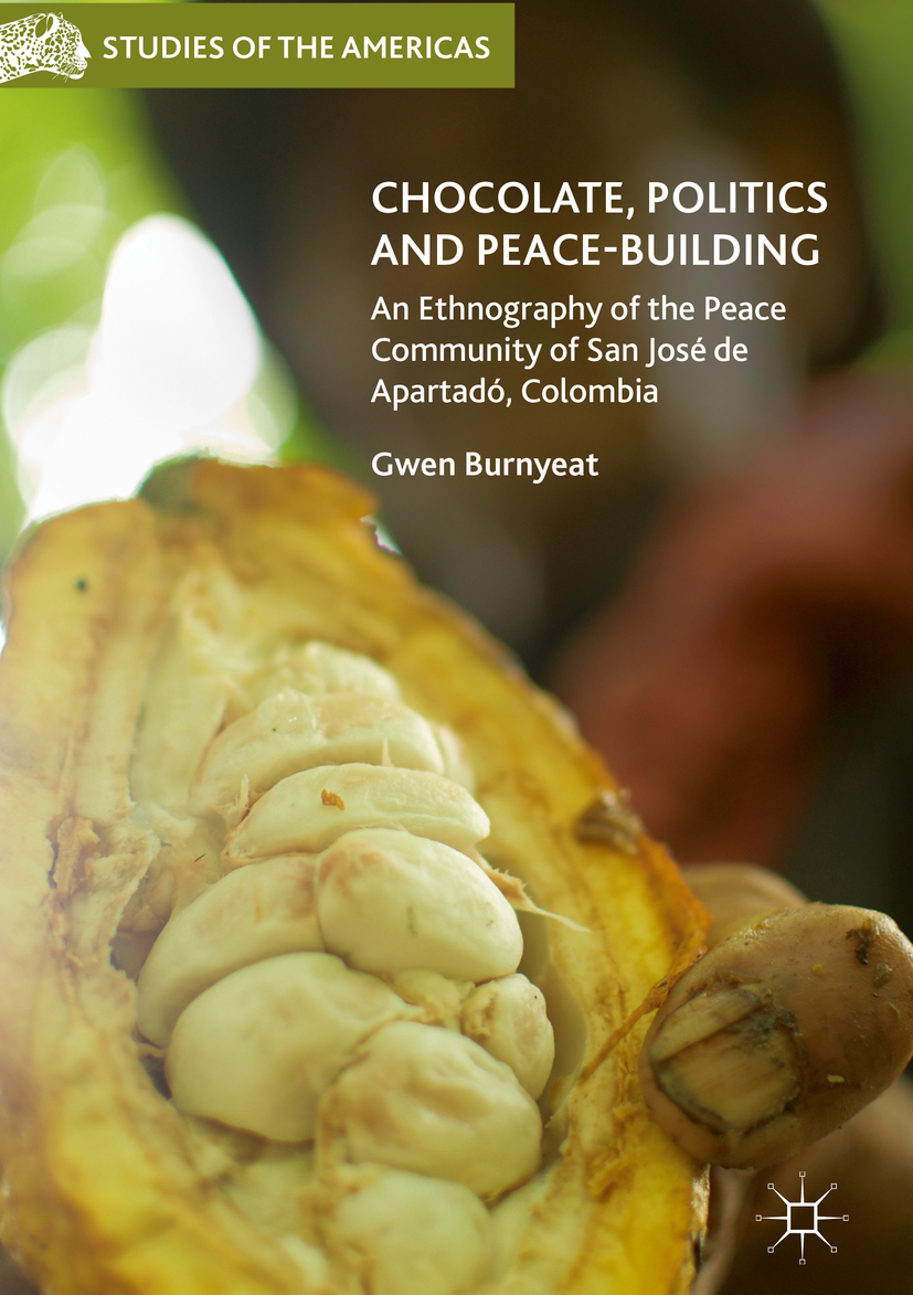 Burnyeat, Gwen - Chocolate, Politics and Peace-Building, ebook