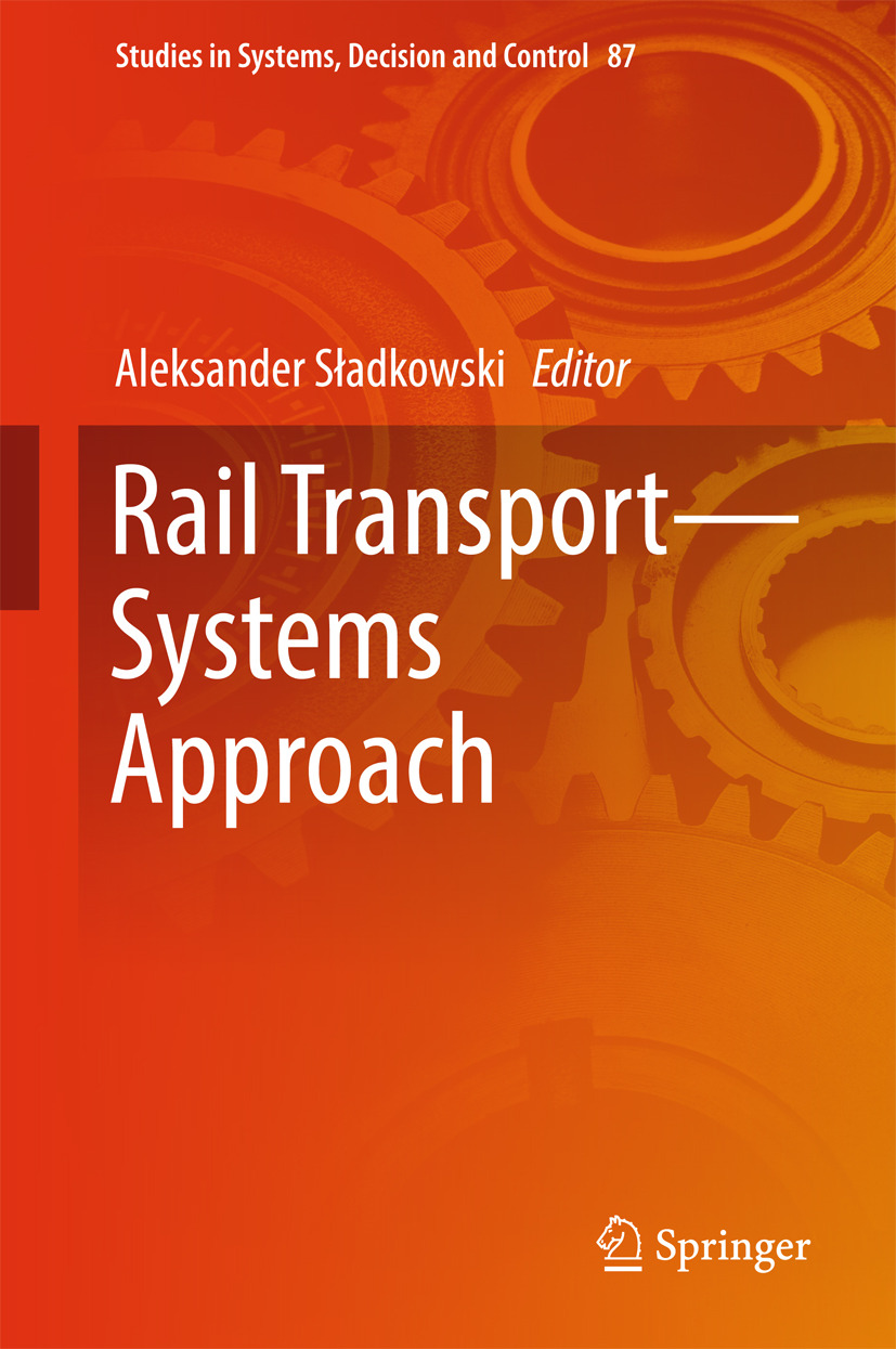 Sładkowski, Aleksander - Rail Transport—Systems Approach, ebook