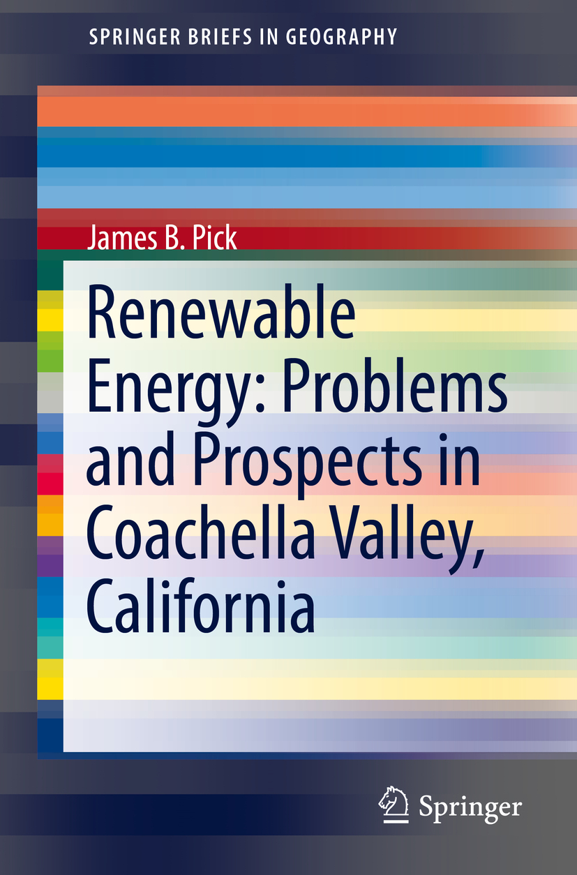 Pick, James B. - Renewable Energy: Problems and Prospects in Coachella Valley, California, ebook