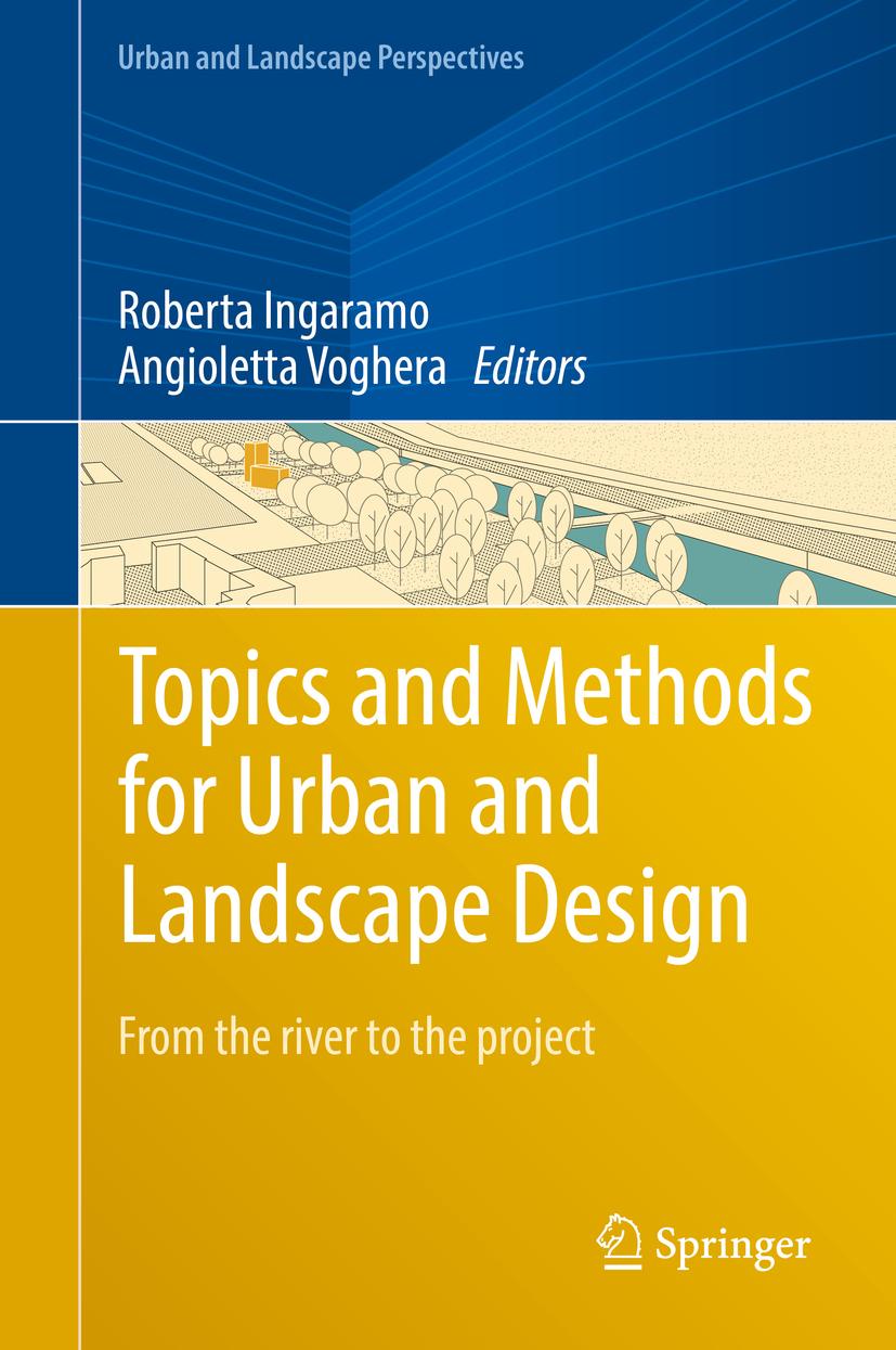Ingaramo, Roberta - Topics and Methods for Urban and Landscape Design, ebook