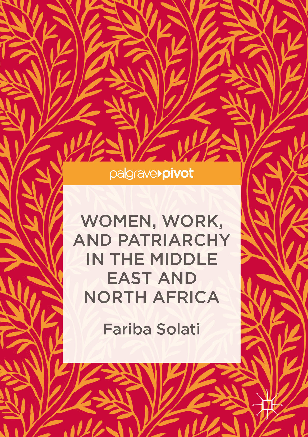 Solati, Fariba - Women, Work, and Patriarchy in the Middle East and North Africa, ebook