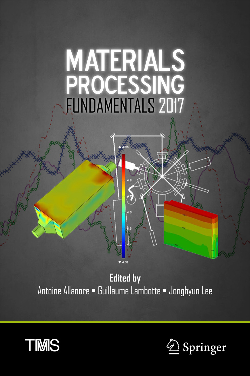 Allanore, Antoine - Materials Processing Fundamentals 2017, ebook