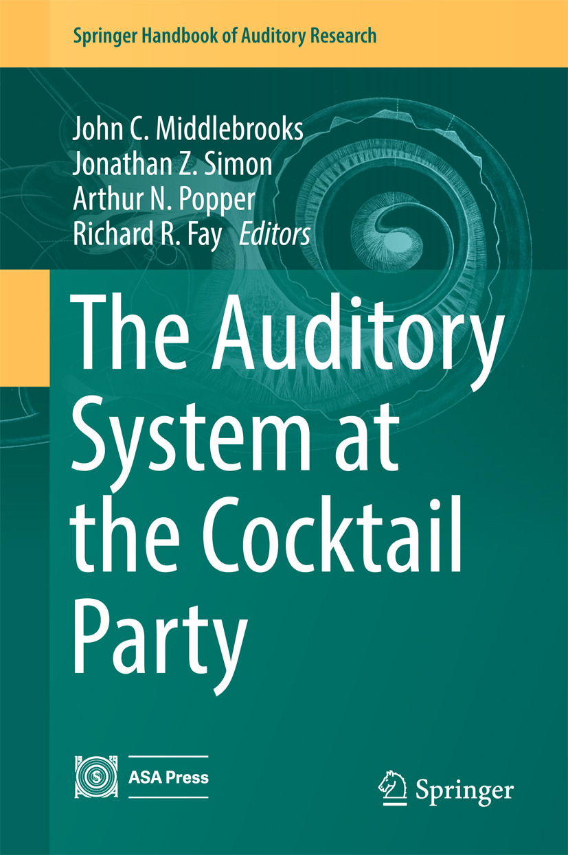 Fay, Richard R. - The Auditory System at the Cocktail Party, ebook