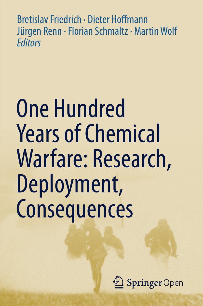 Friedrich, Bretislav - One Hundred Years of Chemical Warfare: Research, Deployment, Consequences, ebook