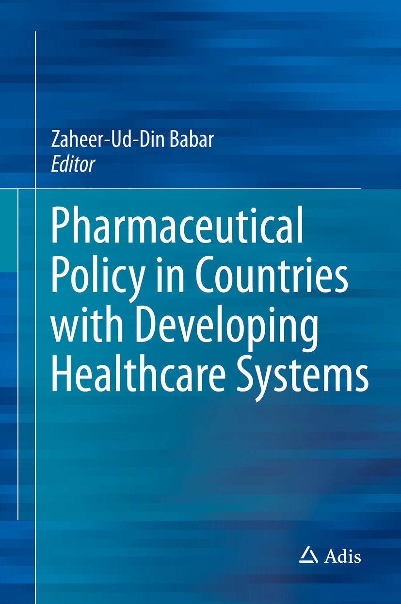 Babar, Zaheer-Ud-Din - Pharmaceutical Policy in Countries with Developing Healthcare Systems, ebook