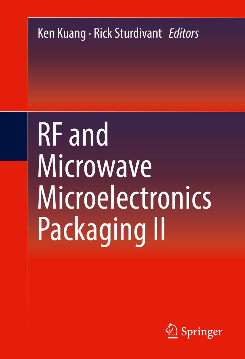 Kuang, Ken - RF and Microwave Microelectronics Packaging II, e-bok