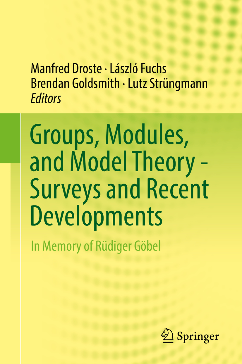 Droste, Manfred - Groups, Modules, and Model Theory - Surveys and Recent Developments, ebook