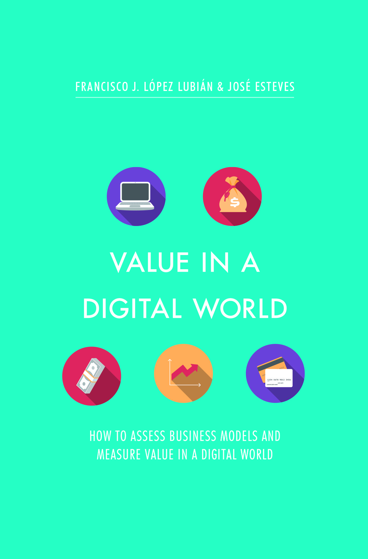 Esteves, José - Value in a Digital World, e-bok