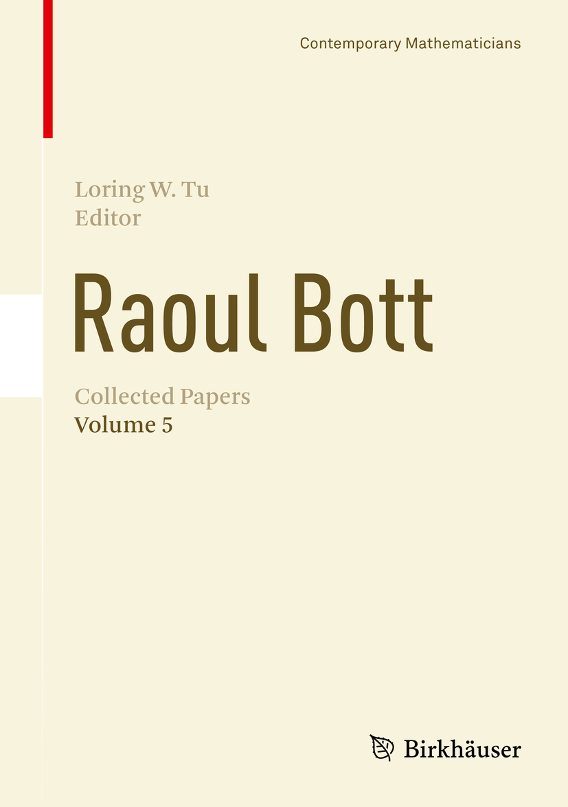 Tu, Loring W. - Raoul Bott: Collected Papers, e-bok